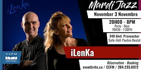 Mardi Jazz - iLenka tickets