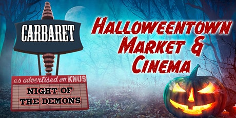 Halloweentown Market & Cinema featuring Night of the Demons tickets