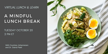 Virtual Lunch and Learn: A Mindful Lunch Break tickets