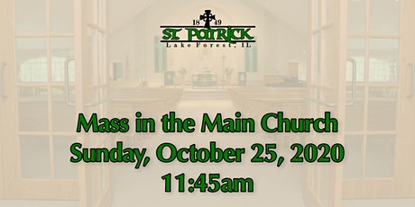 St. Patrick Church Mass, Sunday, October 25 at 11:45am tickets