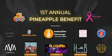 1st Annual Pineapple Benefit 2020 tickets