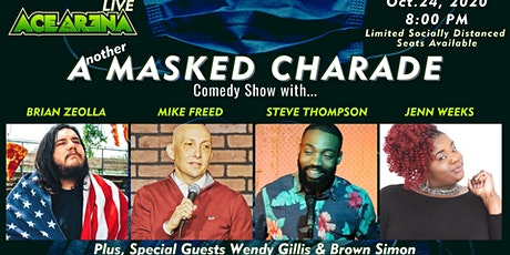 ACE ARENA LIVE: Another Masked Charade Comedy Show - Oct. 24th tickets
