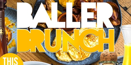 The #1 Brunch on SUNDAY IN ATLANTA BALLER BRUNCH tickets