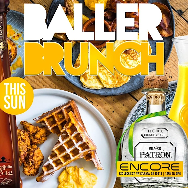 The #1 Brunch on SUNDAY IN ATLANTA BALLER BRUNCH image