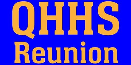QHHS Classes of 1980-89 Reunion 2021 (Take 2!) tickets