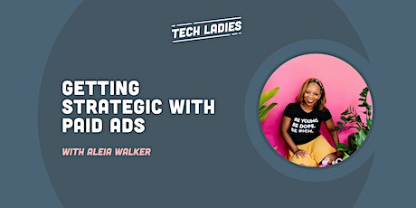 *Webinar* Getting Strategic with Paid Ads tickets