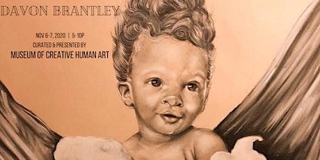 MOCHA Exhibit: Davon Brantley  (FRI) tickets