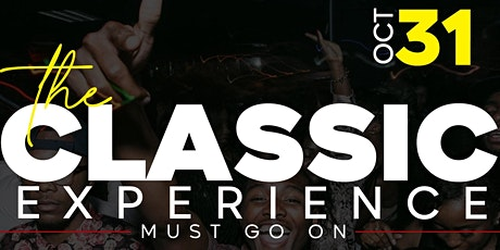 """The Classic Experience Must Go On"" tickets"
