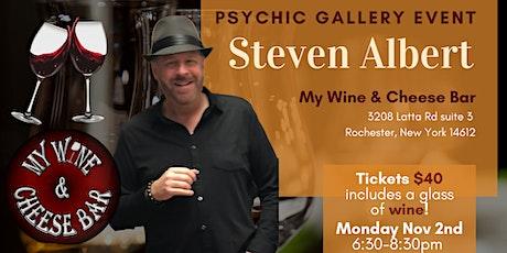 Steven Albert: Psychic Medium Gallery Event  My Wine and Cheese Bar 11/2 tickets