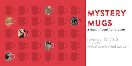 Mystery Mugs: a Mugnificent Fundraiser 2020 tickets