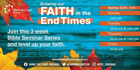 Growing Your Faith In The End Times  |   3-week Bible Seminar Series tickets