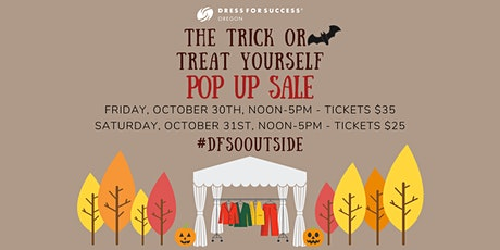 The Trick or Treat Yourself Outdoor Pop Up Sale tickets
