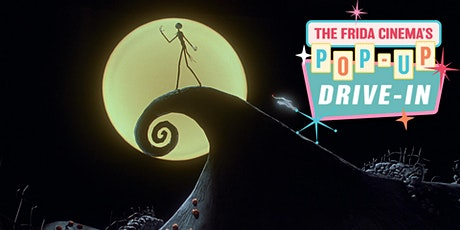 The Nightmare Before Christmas (7:30PM): The Frida's Halloween Drive-In! tickets