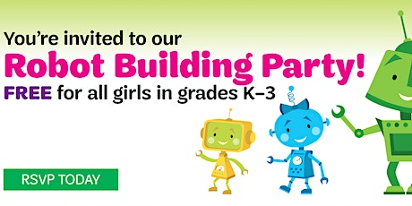 Girl Scouts Robot Building Party! tickets