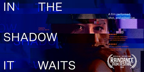 IN THE SHADOW IT WAITS - Critically acclaimed LIVE Horror Experience tickets