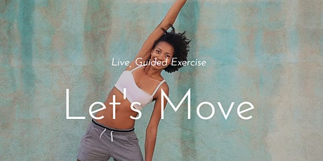 Let's Move - Exercise online with you tickets