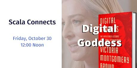 Scala Connects: Digital Goddess tickets
