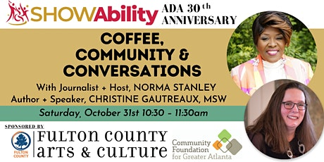 SHOWAbility presents Coffee, Community, and Conversations tickets
