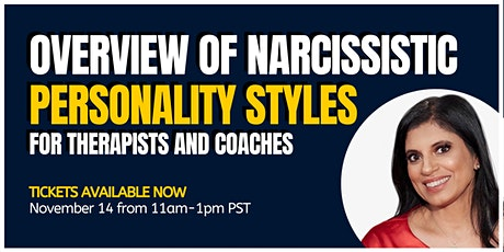 Overview of Narcissistic Personality Styles for Therapists & Coaches tickets