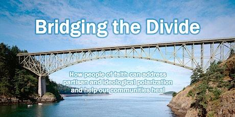 FIRE Interfaith Dialogue -- Bridging the Divide tickets