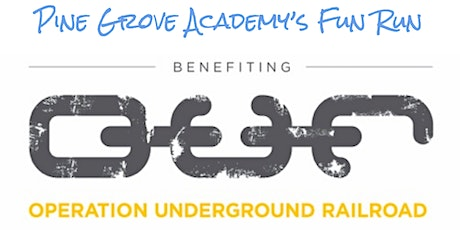 Pine Grove Academy Fun Run for Operation Underground Railroad tickets