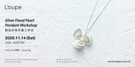 Silver Floral Pearl Pendant Workshop 銀花珍珠吊墜工作坊 tickets