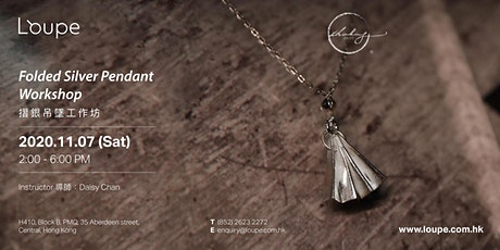 Folded Silver Pendant Workshop 摺銀吊墜工作坊 tickets