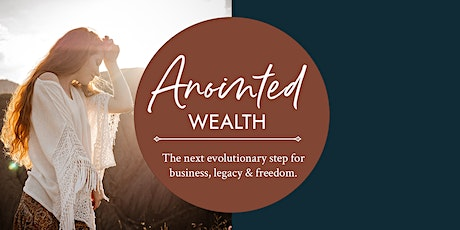 The Anointed Wealth Masterclass tickets