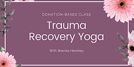 Trauma Recovery Yoga Class tickets