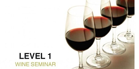 IWSG Level 1 Wine Arts Seminar ( 2 Days/Austin Metro) tickets