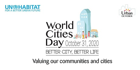 UN Habitat World Cities Day:  Panel Discussion and Consultative Session tickets