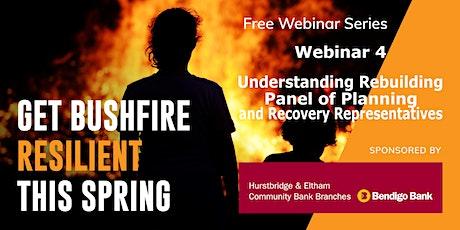 04 - Understanding Rebuilding - Panel - Get Bushfire Resilient tickets