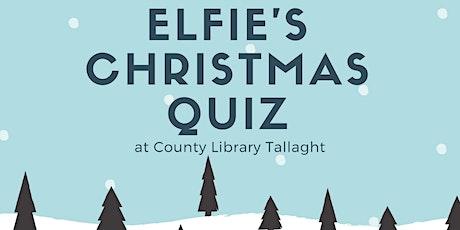 Elfie's Christmas Quiz tickets
