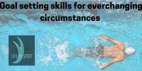 Goal setting skills for everchanging circumstances (Under 16s)