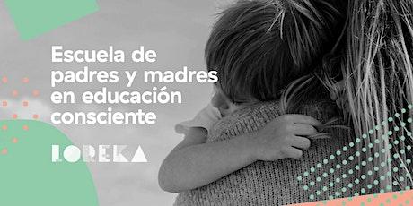 Escuela de padres y madres en educación consciente 2021