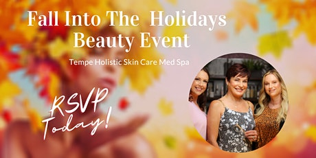 Fall Into The Holidays Holistic Beauty Event tickets