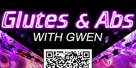 Glutes and Abs with Gwen tickets