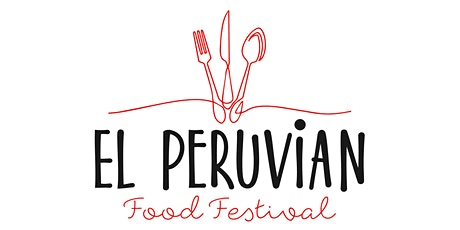 El Peruvian Food Festival tickets