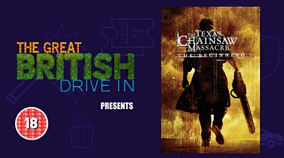 The Texas Chainsaw Massacre:The Beginning (Doors Open at 20:30)