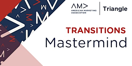 AMA Triangle December Transitions Mastermind tickets