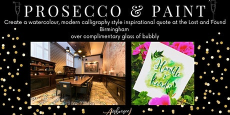 Prosecco & Paint Create a  Modern Calligraphy, Inspirational Quote tickets
