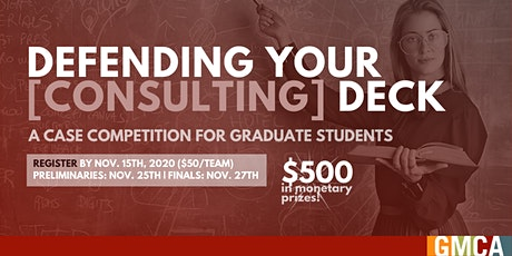 GMCA | Case Competition: Defending your [Consulting] Deck tickets