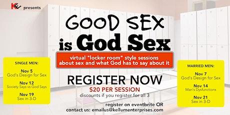 Good Sex is GOD SEX (for SINGLE MEN) tickets