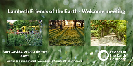 Lambeth Friends of the Earth October Welcome Meeting tickets