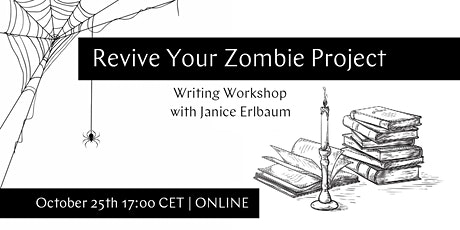 Writing Workshop: Revive Your Zombie Project tickets