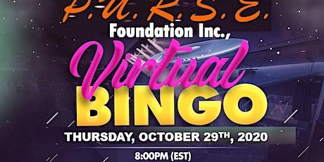 P.U.R.S.E. Foundation Virtual Bingo!!! tickets
