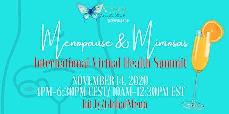 Menopause & Mimosas International Women's Virtual  Health Summit tickets