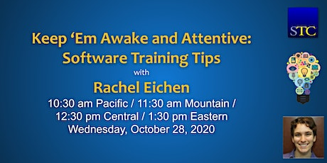 Keep 'Em Awake and Attentive: Software Training Tips with Rachel Eichen tickets