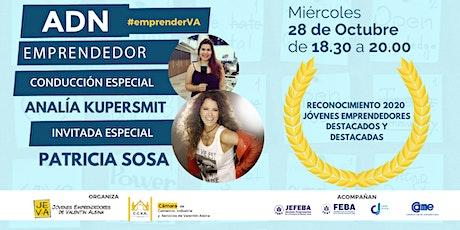 ADN Emprendedor: con Patricia Sosa y empresarios jóvenes destacados entradas