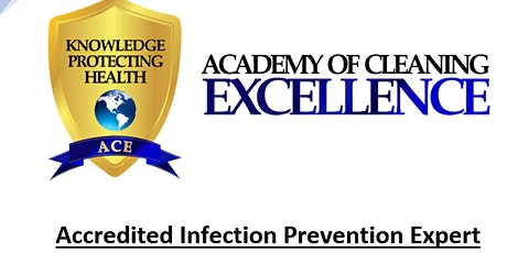 Accredited Infection Prevention Expert * 6/9 & 10 * LIVE Remote Learning tickets